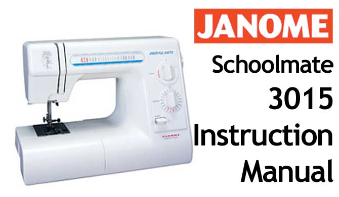 Janome schoolmate 3015 user manual pdfmanuals for Decor excel 5018